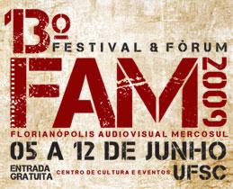 FAM (Florianópolis Audiovisual Mercosul) 2009
